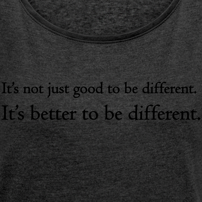 It's better to be different (dames)