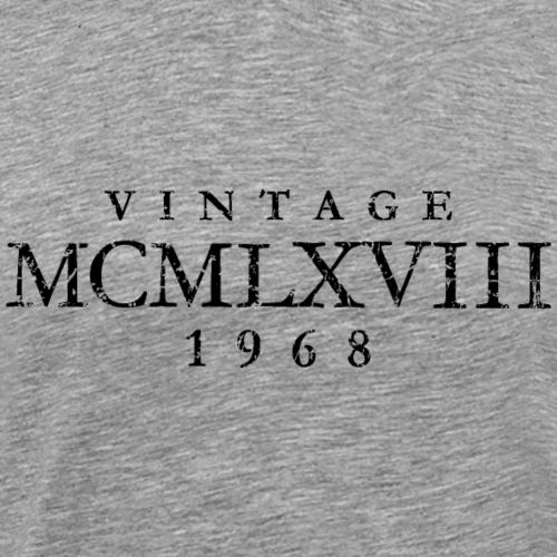 MCMLXVIII Jahrgang 1968 Geburtstag (Vintage Black)
