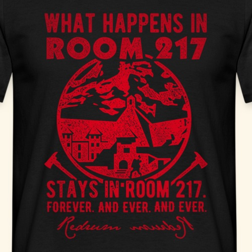 """What happens in room 217"" T-Shirts"
