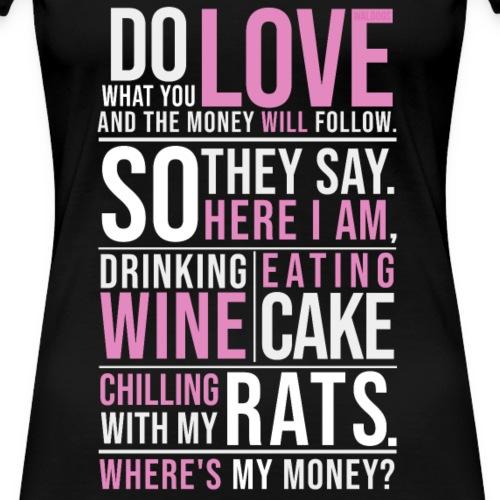 Wine, Cake, Rats - I