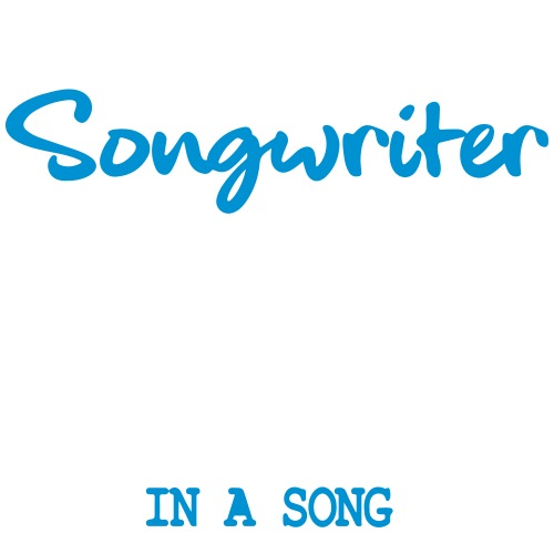 Songwriter - VERSION 2