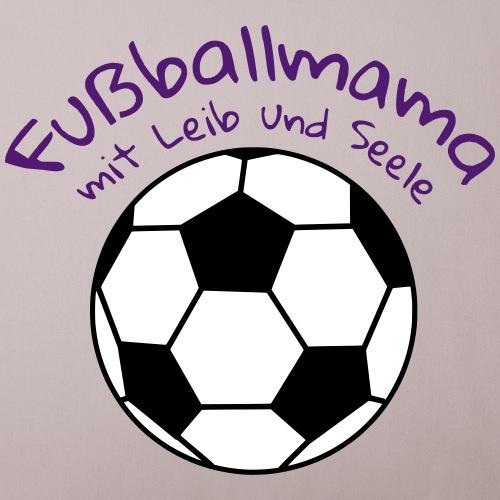 Fußballmama mit Leib und