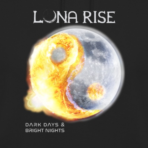 Luna Rise - Dark Days & Bright Nights