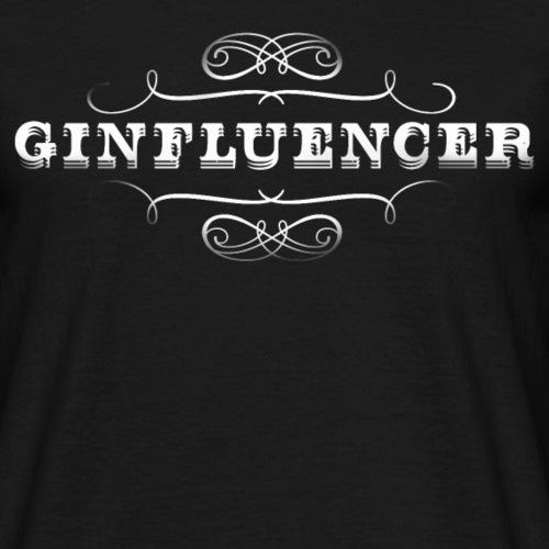"""Gin T-Shirt """"Ginfluencer"""" coole Geschenkidee"""