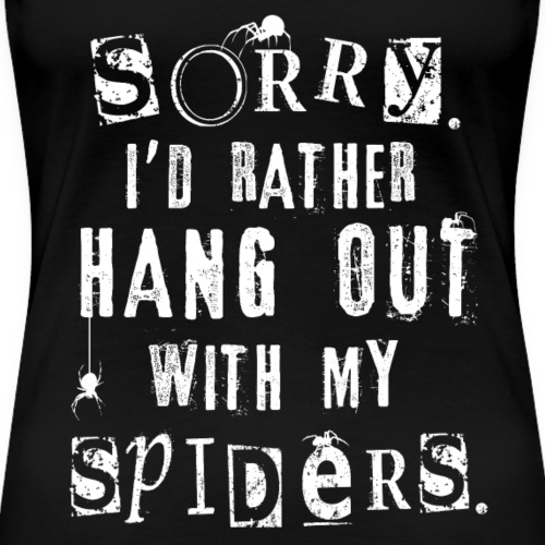 Sorry Spiders