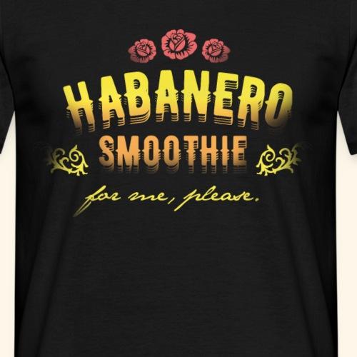 lustiges Chili-Shirt Habanero Smoothie