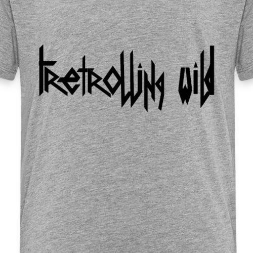 Tretrolling  Wild