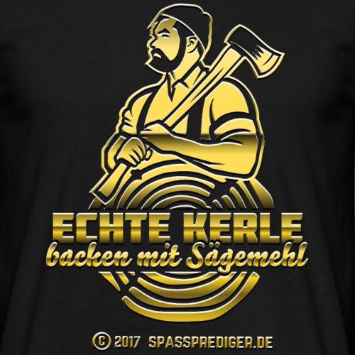"""Lustiges Holzfäller-Shirt """"Echte Kerle"""""""