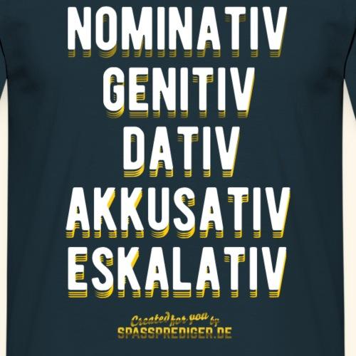 Lustiges T-Shirt Eskalativ
