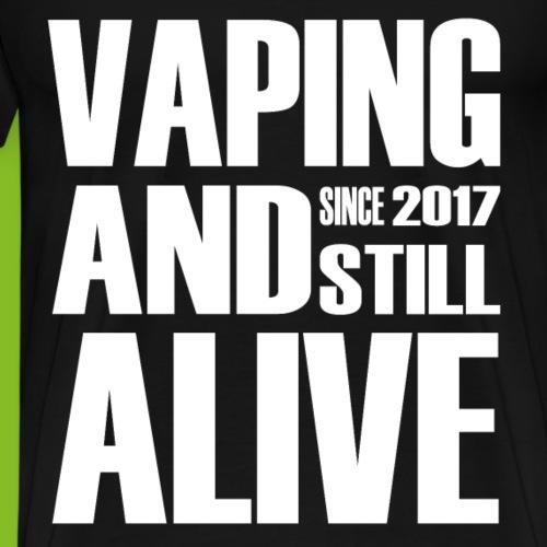 Vape Since 2017