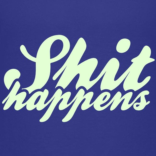 'Shit Happens' Philosophy Quotes
