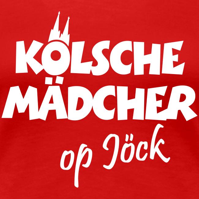 Kölsche Mädcher op Jöck S-3XL T-Shirt
