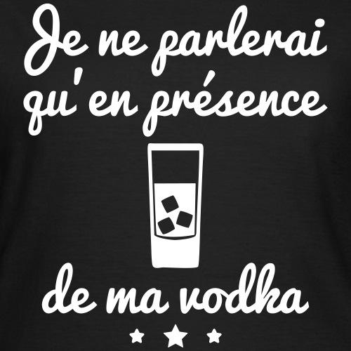 Parlerai vodka