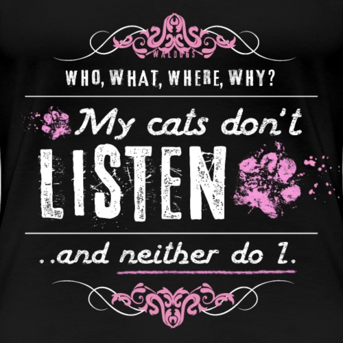 We don't listen Cats I