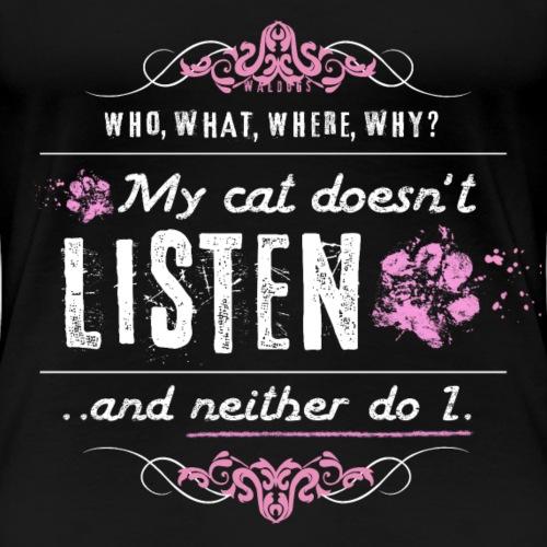 We don't listen Cat I