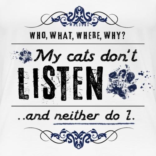 We don't listen Cats III