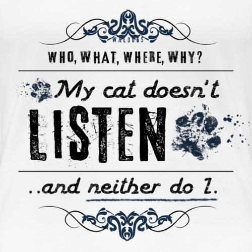 We don't listen Cat III