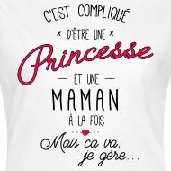 Tee shirt Princesse et maman a la fois, c'est compliqué blanc par Tshirt Family