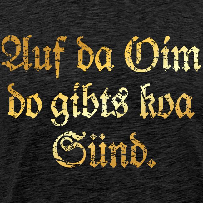 Auf da Oim T-Shirt (Vintage Gold)