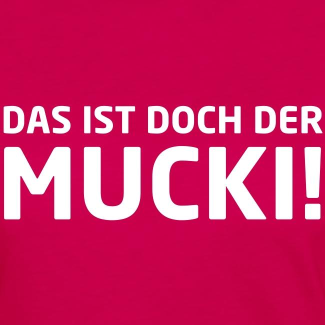 NEU! Frauen Langarmshirt - MUCKI