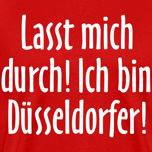 Lasst mich durch! Ich bin Düsseldorfer!