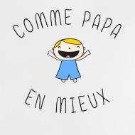 Tee shirt comme papa, en mieux ! blanc par Tshirt Family