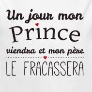Body Bébé Un jour mon prince viendra blanc par Tshirt Family