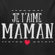 Body Bébé Maman je taime noir par Tshirt Family