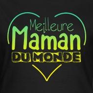 Tee shirt Meilleure maman du monde noir par Tshirt Family