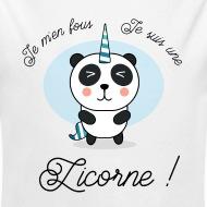 Body Bébé Je m'en fous j'suis une licorne Panda blanc par Tshirt Family
