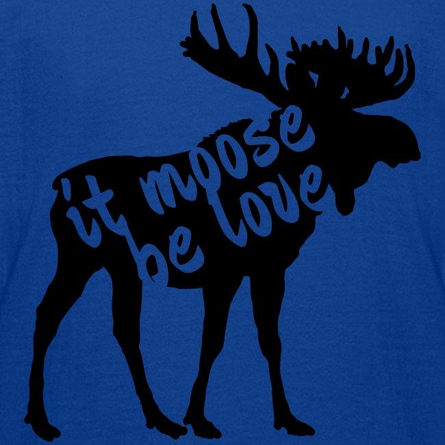 it moose be love T-Shirts