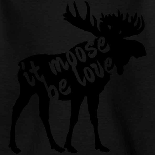 it moose be love T-Shirts