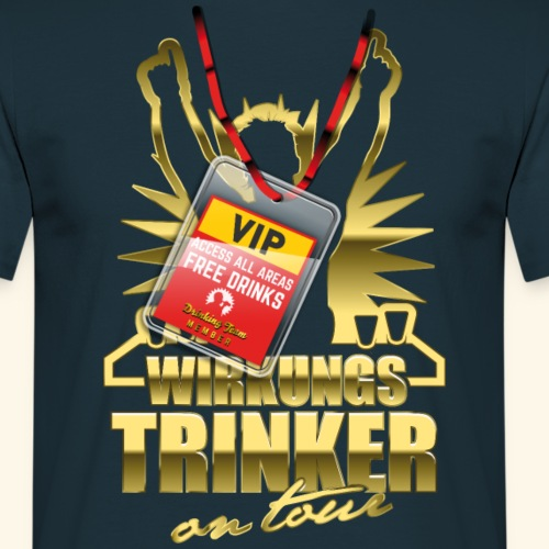 lustiges Bier-Shirt Wirkungstrinker
