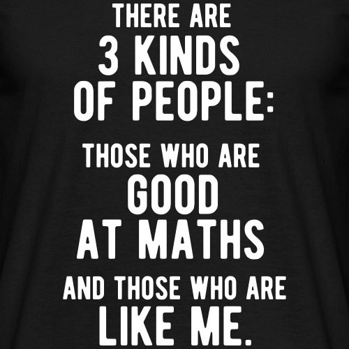 Funny Maths Statement T-Shirt