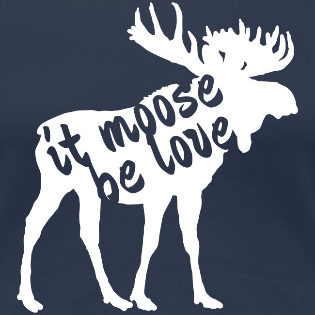 it mosse be love T-Shirt