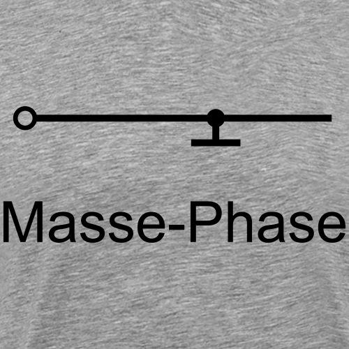 Masse-Phase