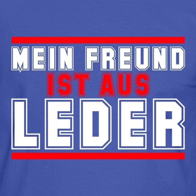 MEIN FREUND IST AUS LEDER