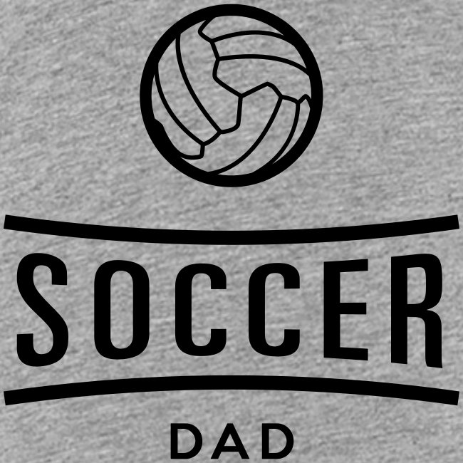 Soccer dad tee shirt football