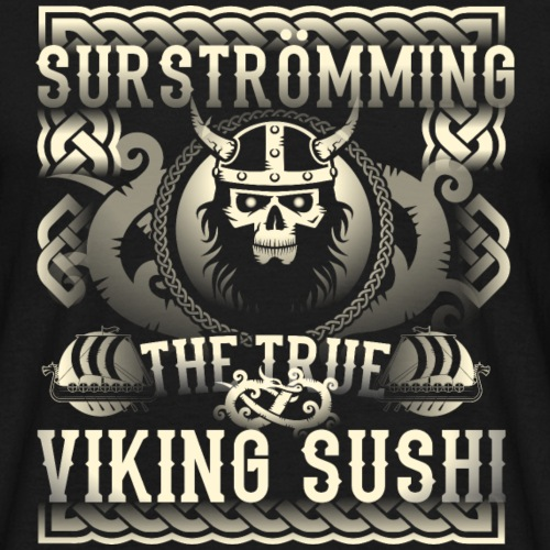 Surströmming T Shirt Viking Sushi