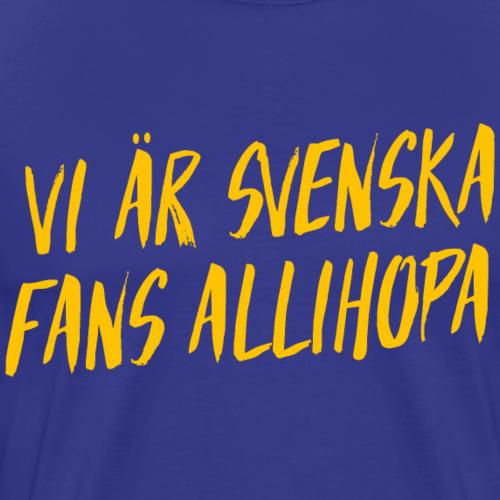 Vi är svenska fans
