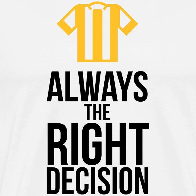 Schiedsrichter - immer die richtige Entscheidung T-Shirts