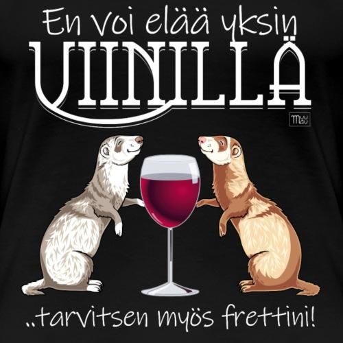 Yksin Viinillä Fretti II