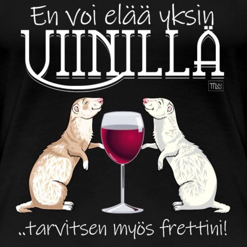 Yksin Viinillä Fretti