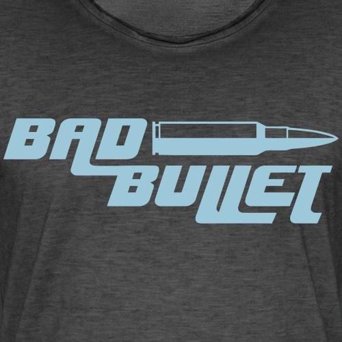 Bad Bullet