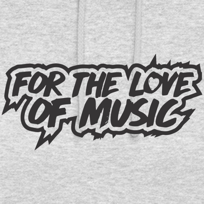 NEW For The Love Of Music T-Shirt Unisex Hoodie