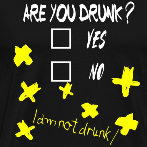 I am not Drunk