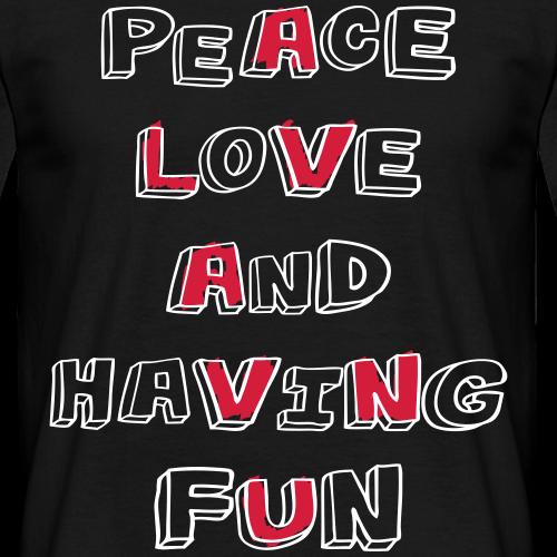 peace love & having fun