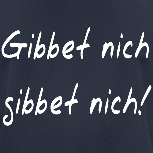 Gibbet nich - Ruhrpott Sprüche