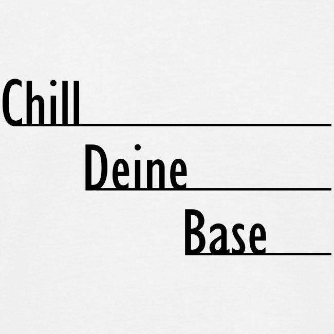 Chill Deine Base