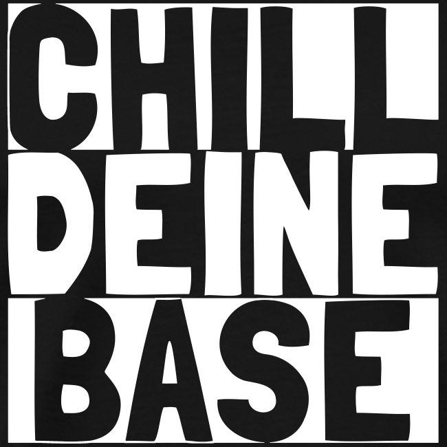 Chill Deine Base 2